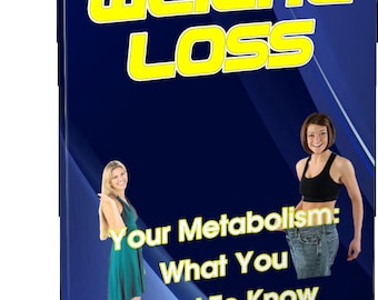 Weight Loss: Your Metabolism What You Need To Know