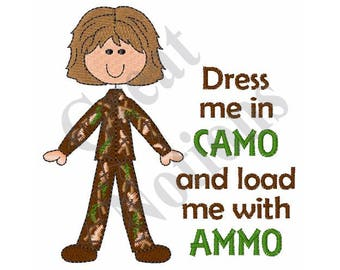 Dress Me In Camo - Machine Embroidery Design