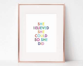She Believed She Could So She Did, 11x14 Digital Download Prints, Wall Art, Home Office, Kate Spade, Arbor Grace Collections