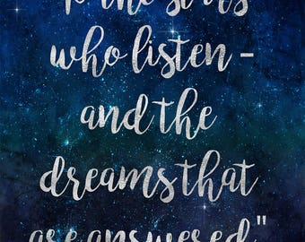 """Printable """"To the Stars Who Listen and the Dreams that are Answered"""" ACOMAF (A Court of Mist and Fury) Sarah J Maas"""