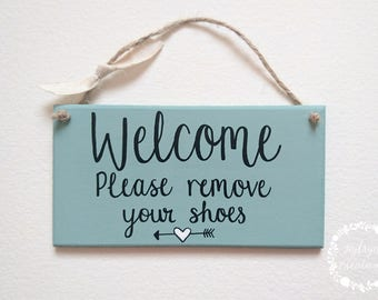 Welcome Please Remove your shoes Handmade Painted Wood Sign
