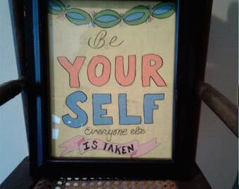 Be Yourself Original Mixed Media Art