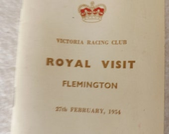 Australian Royal History,Horse Racing History Booklet, 1954,First Royal Visit,Queen Elizabeth 11,Flemington Race Track, The Melbourne Cup