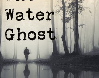 The Water Ghost Autographed Copy