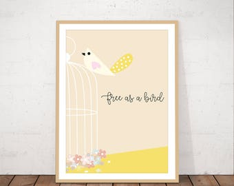 Free as a bird poster, quote, bird and flowers printable, instant download