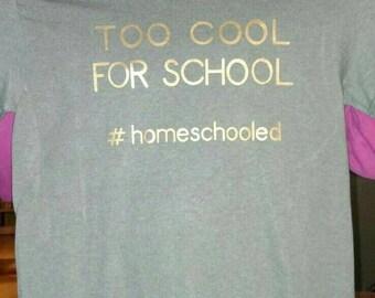 Too Cool for School Tshirt