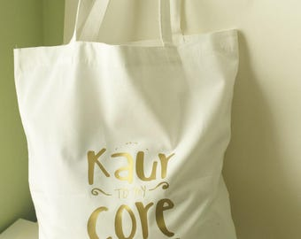 Kaur to my Core Tote Bag