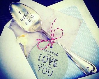 I miss you !  -  declare your Love on a handstamped silverspoon !