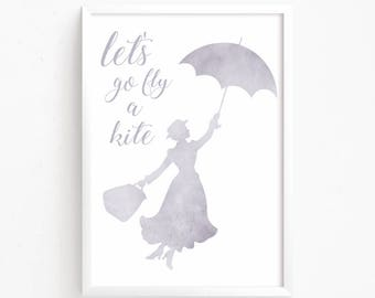 Sale 50% Off - Mary Poppins Watercolor Printable ( Let's go fly a kite Disney Quote printable watercolor nursery decor girls nursery art