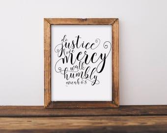 Print Art - Micah 6:8 Do justice, Love mercy, Walk humbly - Scripture Art - Printable Art