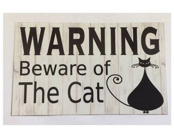 Cat Sign - Warning Beware Of The Cat Sign Paws Pet Meow