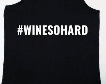 Wine so hard and Whine so hard mom and child shirts