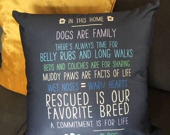 """In this Home Dogs are Family 18x18"""" Throw Pillow"""