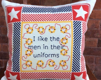 I Like the Men in their Uniforms embroidered pillow