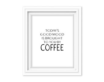 Good Mood Coffee Poster Print