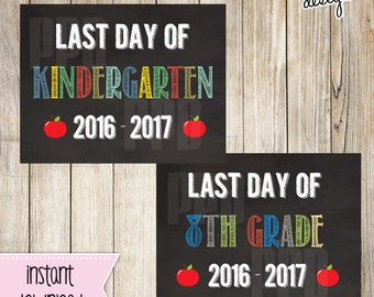 Last day of school PRINTABLE SIGN l Photo Prop instant download l instant download k-8th grade l DIY