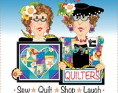 "Quilters - Sew, Quilt, Shop, Laugh. 6"" Art Panel"