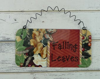 SIGN FALLING LEAVES - Home Decor Metal Sign Fall Autumn Thanksgiving - Door Table Wreath Decoration
