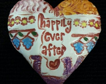 Happily Ever After ceramic heart.