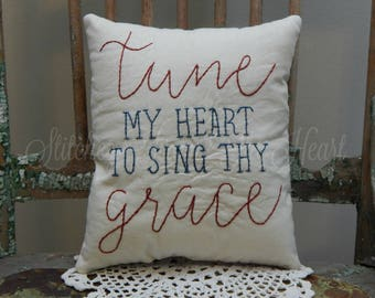 Tune My Heart To Sing Thy Grace Decorative Pillow