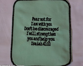 "Scripture Handkerchief-Prayer Cloth ""Fear Not"" - Encouragement Scripture- Isaiah 41:10"