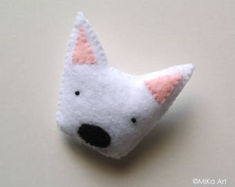 Westie Brooch West Highland White Terrier Felt Brooch Westie Felt Pin Gift for Pet Lovers Gift for Dog Lovers Dog Fashion Accessory for Her