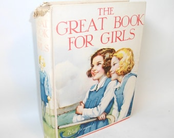 1936 The Great Book for Girls Vintage book