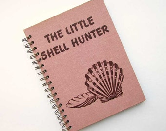 Journal,  Notebook, Recycled Book Journal, Vintage Book Journal, Sketchbook, Blank  Book, The Little Shell Hunter Picture Book,