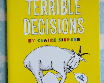 Coloring Book of Terrible Decisions(for adults)