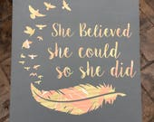 Nursery Sign / She Believed She Could So She Did / Boho Decor / Wooden Wall Hanging / Wood Home Decor / Marbled / Birds Feathers