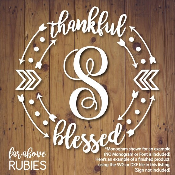 thankful blessed monogram monogram not included by faraboverubies