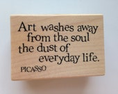 ART QUOTE PICASSO Wooden Rubber Stamp/Text Stamps/Individual Stamps/Quote Stamps/Inkadinkado Stamps/Soul Stamps