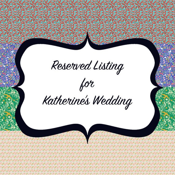 Reserved Listing for Katherine's Bridesmaids