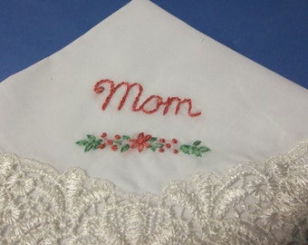 Mom handkerchief, mother of bride, mother of groom, wedding handkerchief, mothers day, hand embroidered, rose color, gift for mom, favor