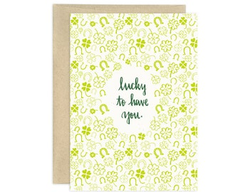 Lucky to Have You Illustrated Greeting Card