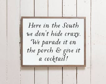 "Wall Sign ""Parade it on the Porch"" 