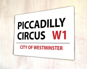 Piccadilly Circus London Street sign gift idea sign A4 metal plaque Shabby Chic picture home deco
