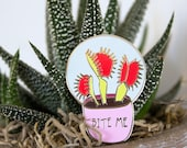 Bite Me Venus Fly Trap Enamel Lapel Pin