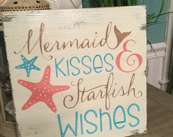 Mermaid Kisses Starfish Wishes Beach Coastal Sign