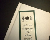INTO THE FOREST - Bookmark with inspirational nature quote