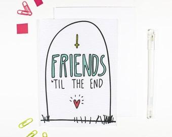Friends Til The End Friendship Card Best Friend Card Matching Best Friend Enamel Pin Best Friend Gift