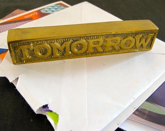 Today Tomorrow Procrastination Paperweight Solid Brass Aubock Style 1970s Desk Accessory