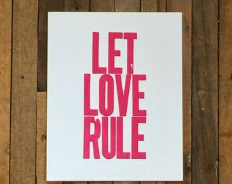 Love Art Pink Simple Letterpress Print, 8 x 10 Poster, Let Love Rule
