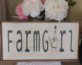 Rustic Farmgirl Sign with 100+ year old framing.  Farmhouse Farm Girl Sign