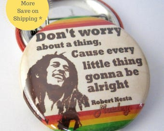 "Bob Marley Quote, 1.5"" Bob Marley Button, Don't Worry, Bob Marley Patch, Pinback Button Badge, Backpack Pins, Small Gifts Under 5 (38mm)"