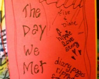 Zine, Hippie Love Story, The Day We Met, Rainy Tuesdays, Hippie Zine, Diary