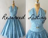 RESERVED LISTING - 1950s Vintage Dress - 50s Carolyn Schnurer Halter Neck Sundress