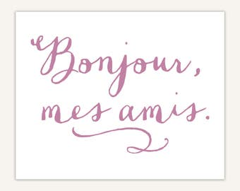Bonjour Art Print, French Decor, Typographic art, Hello my friends