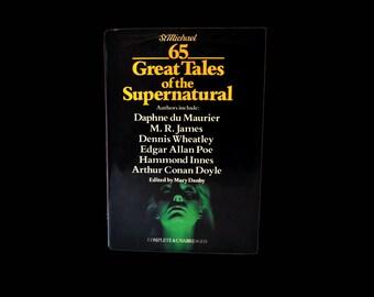 Supernatural Tales by Daphne du Maurier, M,R.James, Dennis Wheatley, Poe, Arthur Conan Doyle. 1981. St Michael. HB & DJ. Horror. Book.