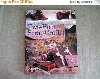 50% Off Two-Hour Scrap Crafts by Anita Louise Crane / How-To Book for Projects Using Objects in Your Home